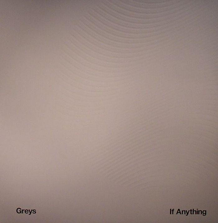 GREYS - If Anything