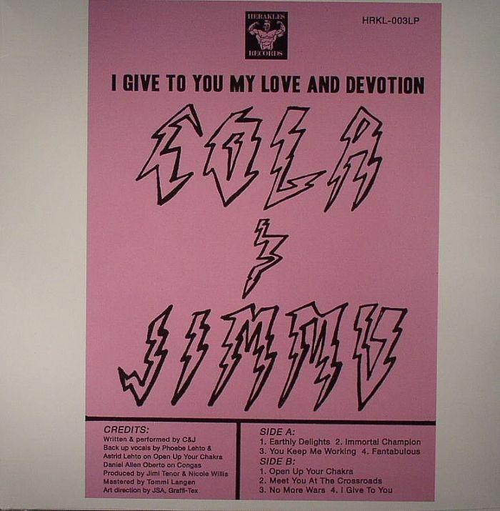 COLA & JIMMU - I Give To You My Love & Devotion