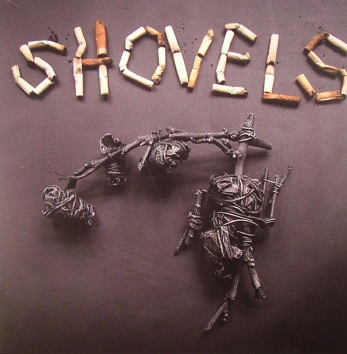 SHOVELS - Shovels