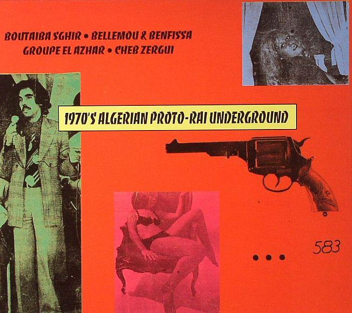 VARIOUS - 1970's Algerian Proto-Rai Underground