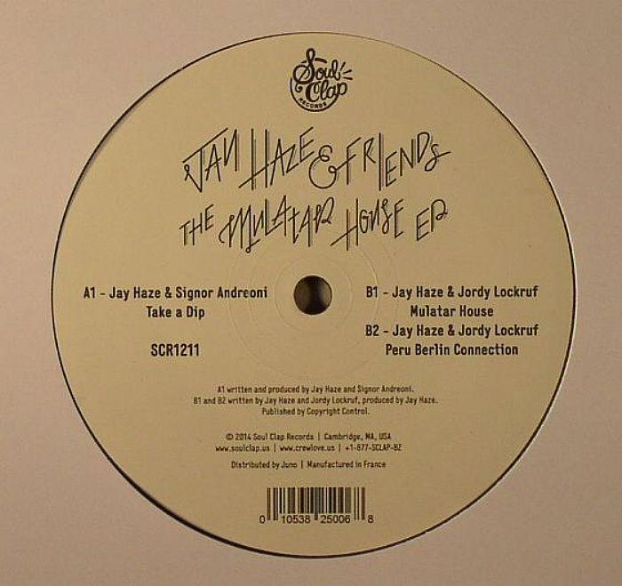 HAZE, Jay & FRIENDS - The Mulatar House EP