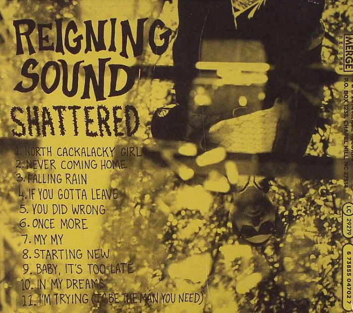 REIGNING SOUND - Shattered