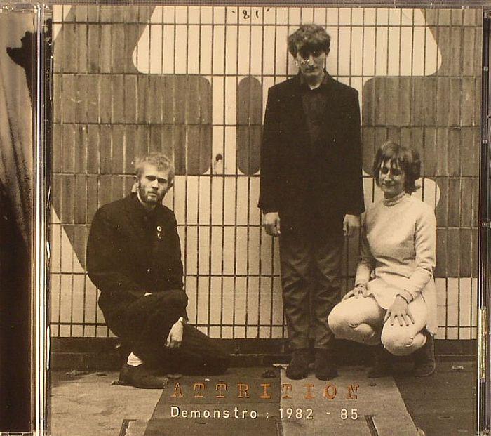 ATTRITION - Demonstro: 1982-85
