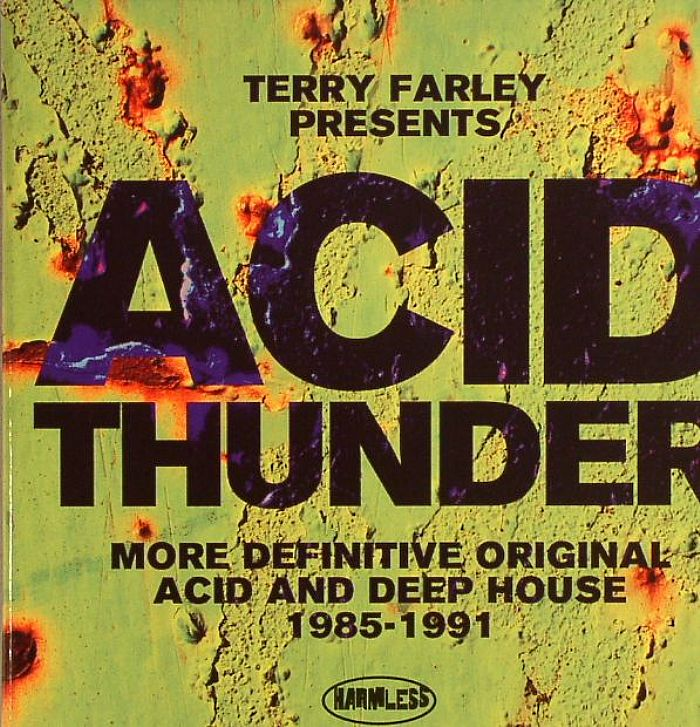 Terry farley various acid thunder more definitive acid for Juno deep house