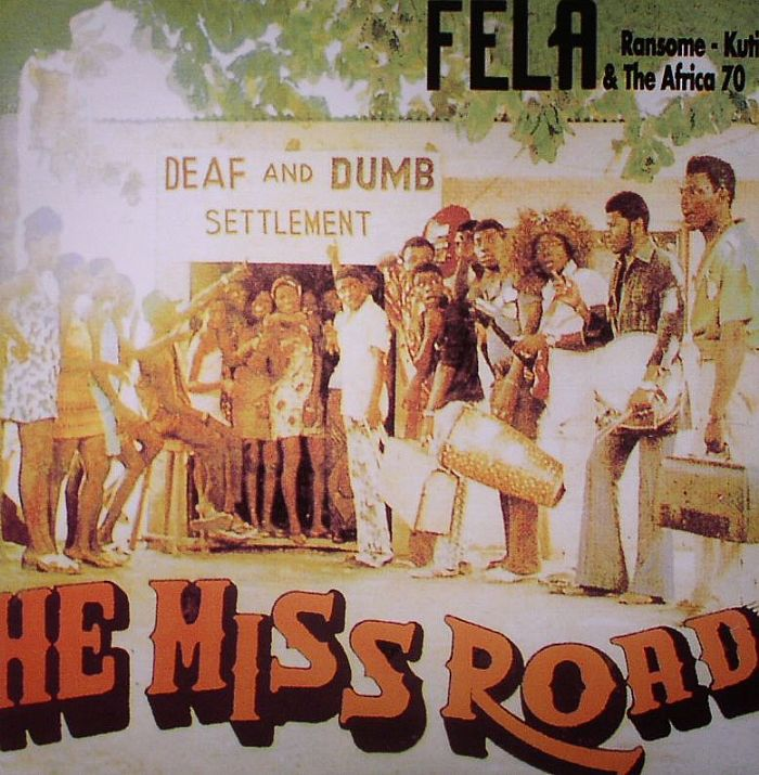 KUTI, Fela Ransome & THE AFRICA 70 - He Miss Road