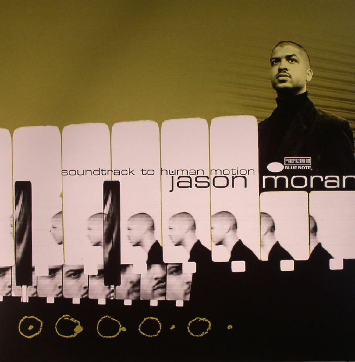 MORAN, Jason - Soundtrack To Human Motion (75th Anniversary Edition) (remastered)