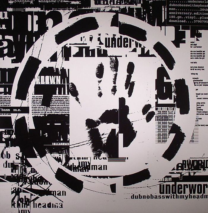 UNDERWORLD - Dubnobasswithmyheadman: 20th Anniversary Edition