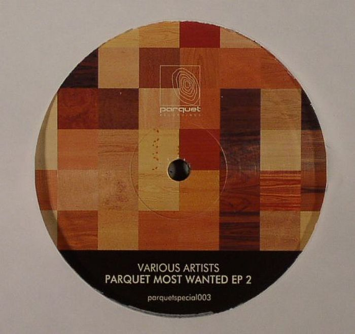 WHOMI/MASHK/SOLEE/DALE MIDDLETON - Parquet Most Wanted EP 2