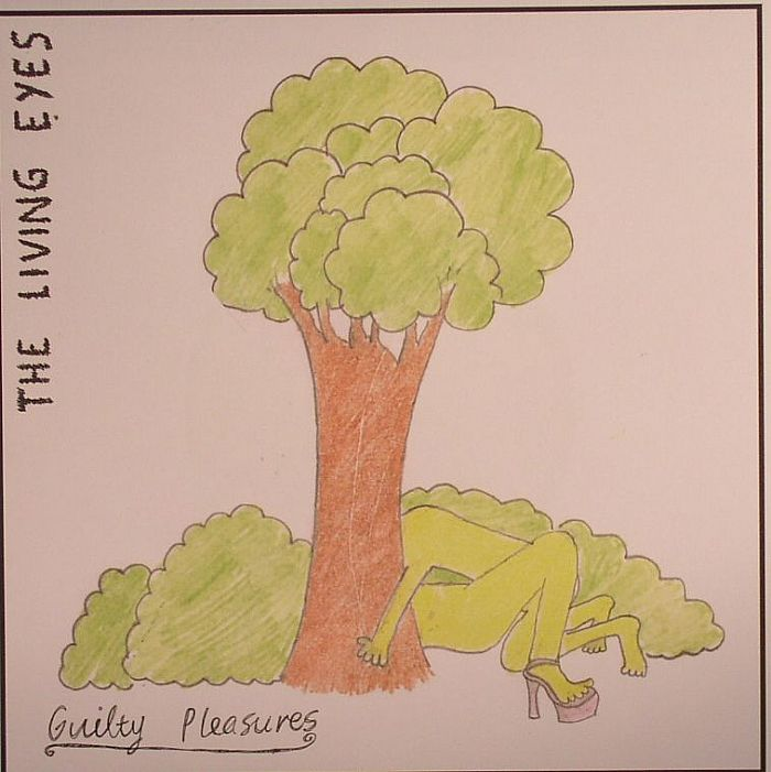 LIVING EYES, The - Guilty Pleasures
