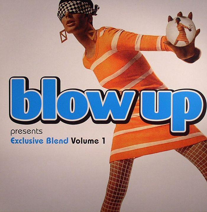 VARIOUS - Blow Up Presents: Exclusive Blend Volume 1
