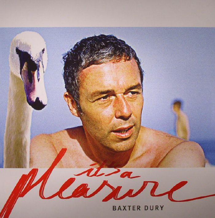 DURY, Baxter - It's A Pleasure