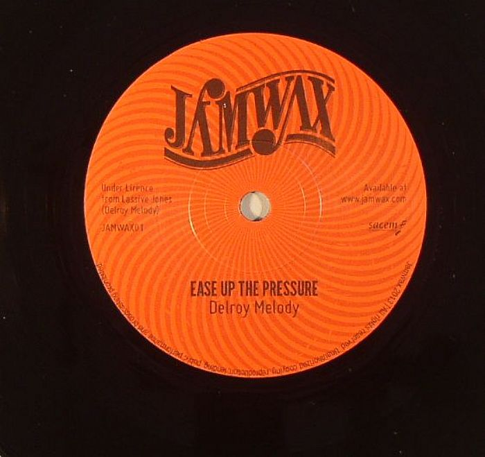 MELODY, Delroy - Ease Up The Pressure