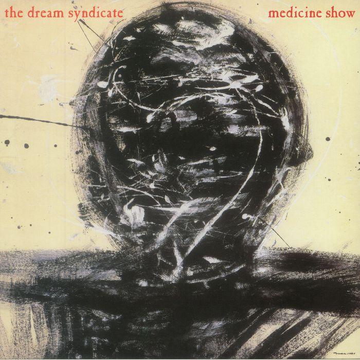 DREAM SYNDICATE, The - Medicine Show