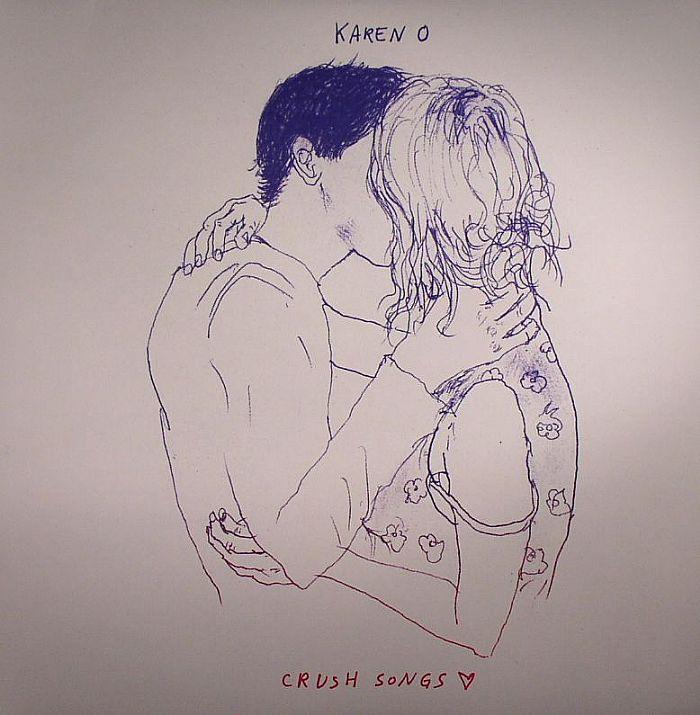 KAREN O - Crush Songs