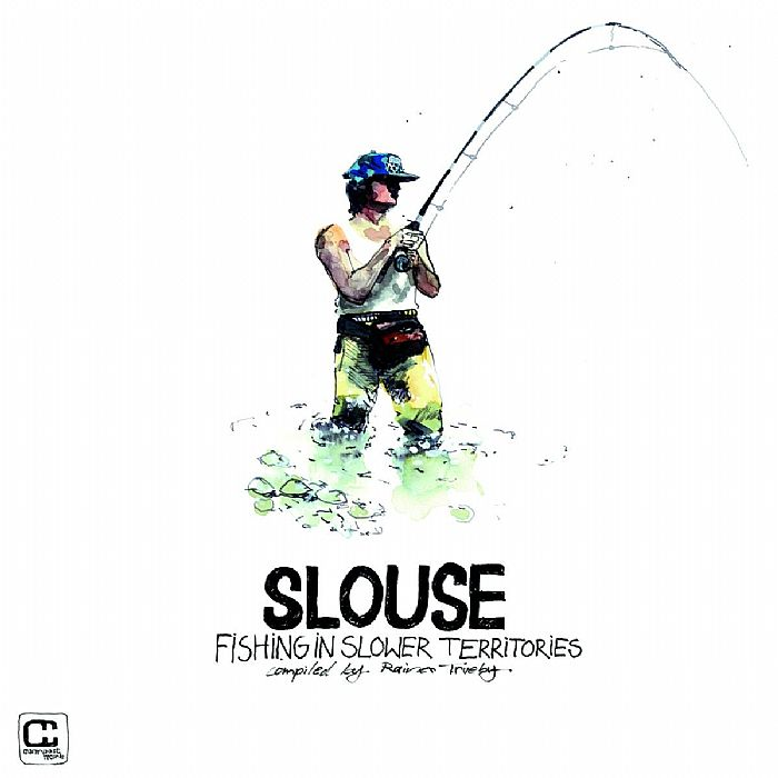 TRUEBY, Rainer/VARIOUS - Slouse: Fishing In Slower Territories
