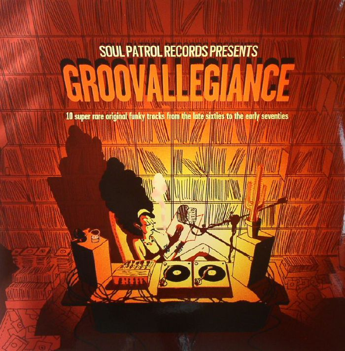 VARIOUS - Soul Patrol Records Presents Groovallegiance