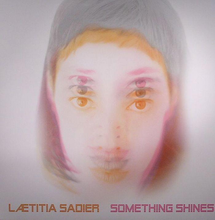 SADIER, Laetitia - Something Shines