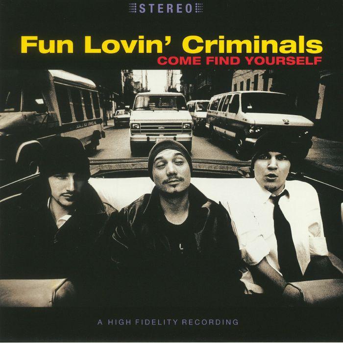 fun loving criminals come find yourself