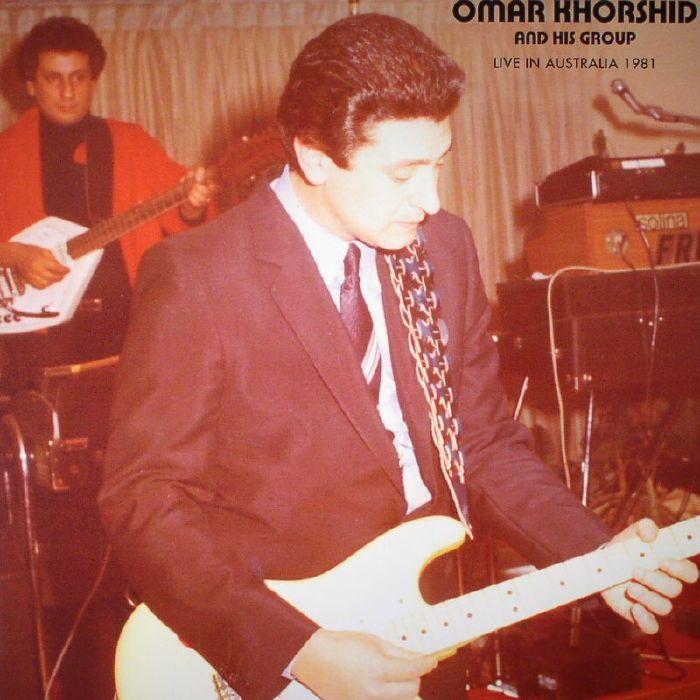 KHORSHID, Omar & HIS GROUP - Live In Australia 1981