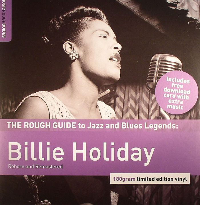 HOLIDAY, Billie - The Rough Guide To Jazz & Blues Legends: Billie Holiday (Reborn & Remastered)