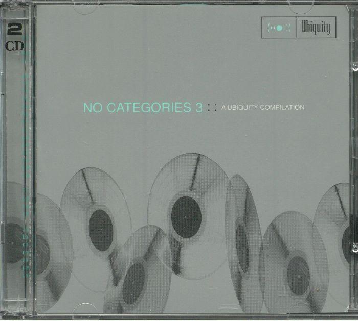 VARIOUS - No Categories 3: A Ubiquity Compilation