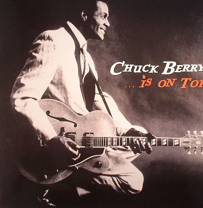 BERRY, Chuck - Is On Top