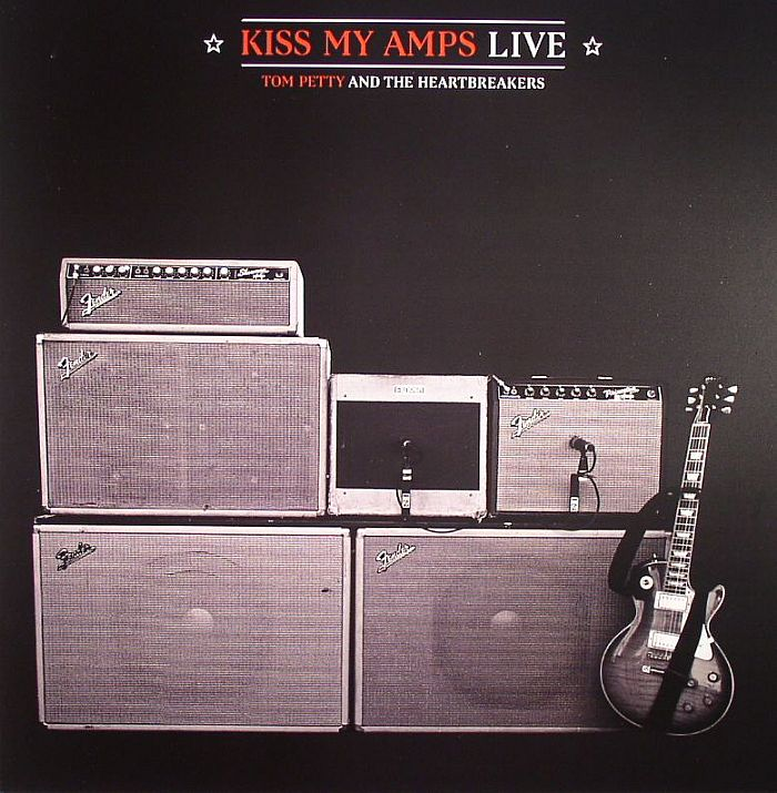 Tom Petty Amp The Heartbreakers Kiss My Amps Live Vinyl At