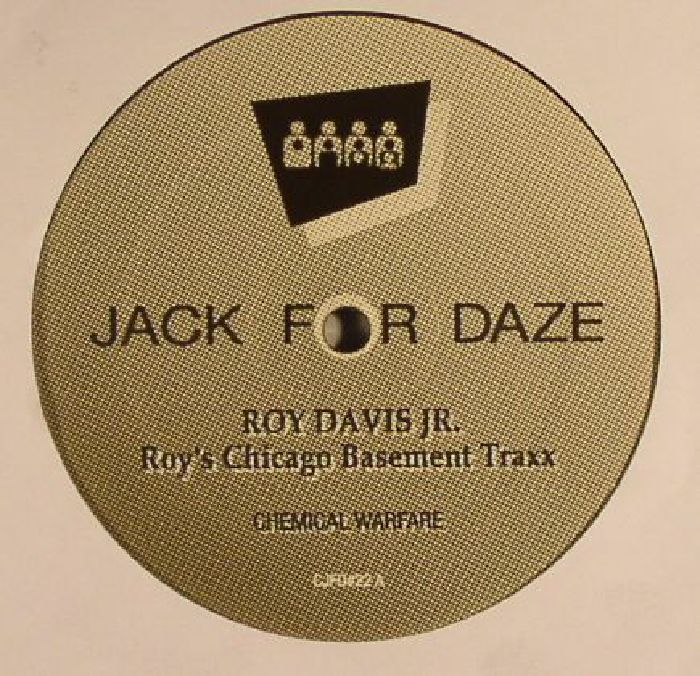 Roy Davis Jr Roy S Chicago Basement Traxx Vinyl At Juno Records
