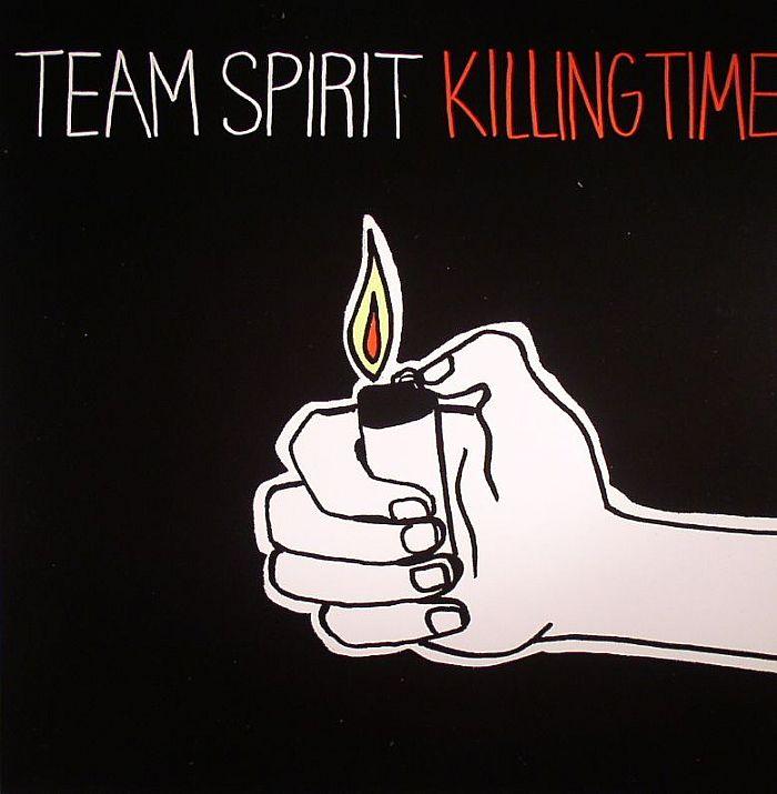 TEAM SPIRIT - Killing Time