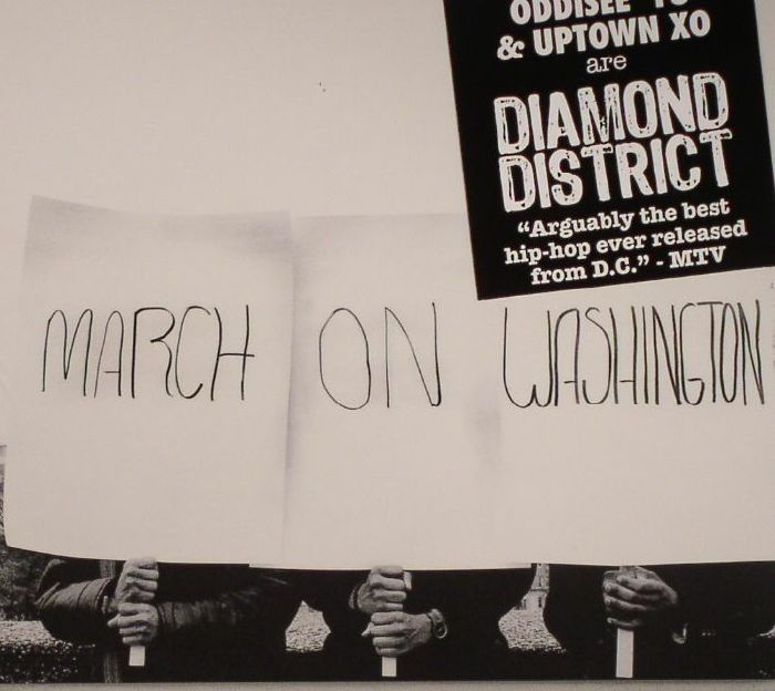 DIAMOND DISTRICT aka ODDISEE/YU/UPTOWN XO) - March On Washington