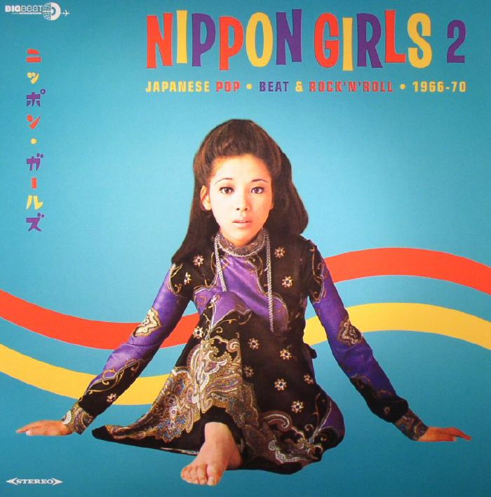 VARIOUS - Nippon Girls 2: Japanese Pop Beat & Rock'n'Roll 1966-70