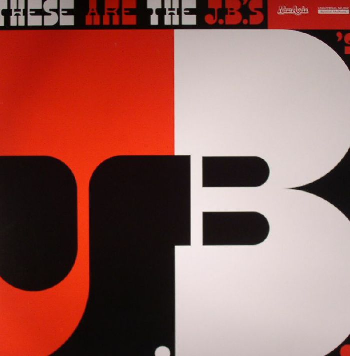 JB'S, The feat BOOTSY COLLINS - These Are The JB's