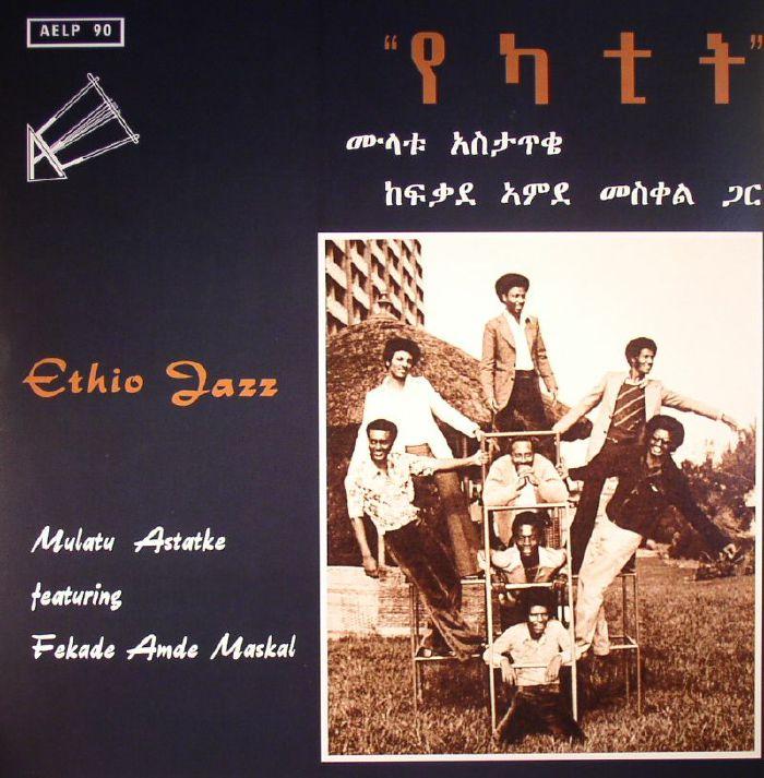 MULATU, Astatke feat FEKADE AMDE MASKAL - Ethio Jazz