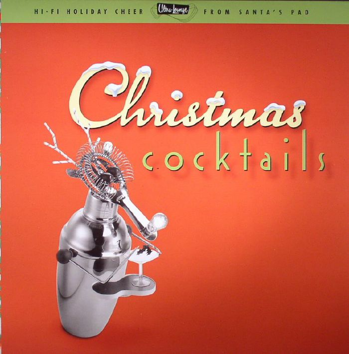 VARIOUS - Ultra Lounge: Christmas Cocktails