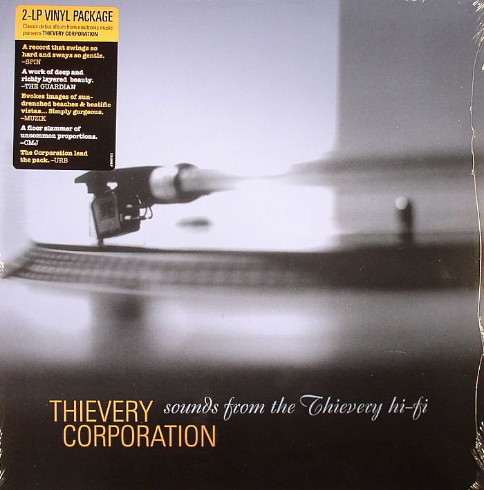 THIEVERY CORPORATION - Sounds From The Thievery HiFi