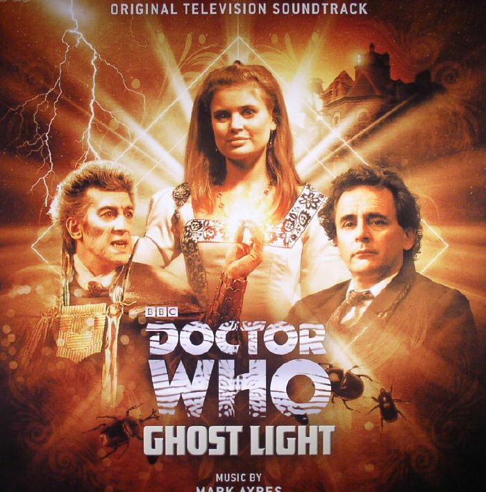 AYRES, Mark - Doctor Who: Ghost Light (Soundtrack)