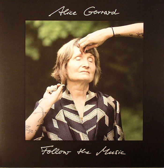 GERRARD, Alice - Follow The Music