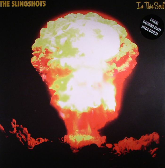 SLINGSHOTS, The - Is This Soul?