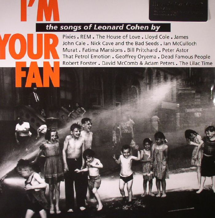 VARIOUS - The Songs Of Leonard Cohen: I'm Your Fan