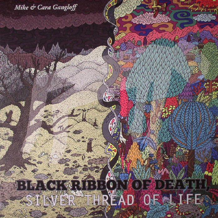 MIKE & CARA GANGLOFF - Black Ribbon Of Death Silver Thread Of Life