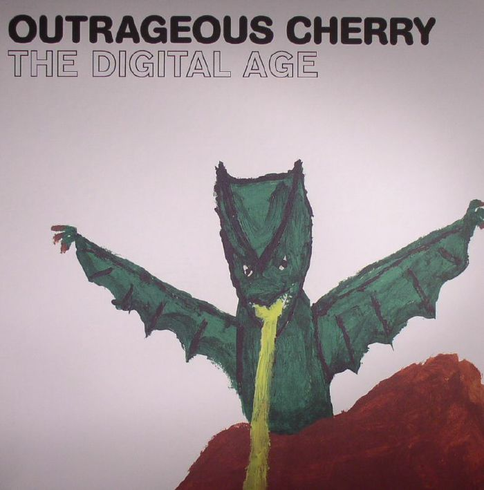 OUTRAGEOUS CHERRY - The Digital Age