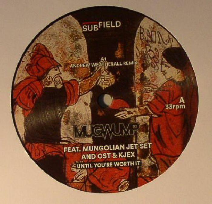 MUGWUMP feat MUNGOLIAN JET SET/OST/KJEX - Until You're Worth It