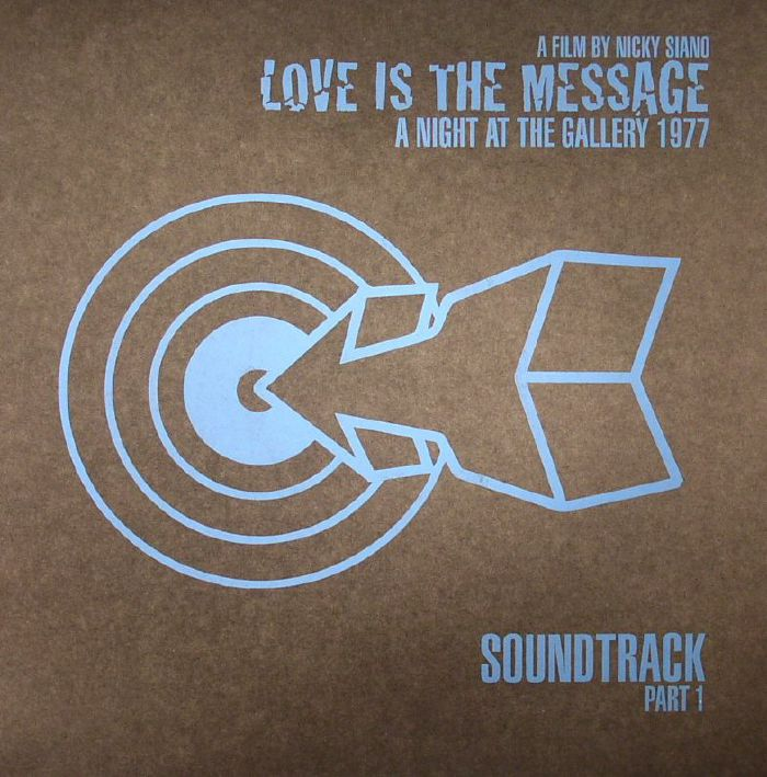 CRAIG, Brad/DINOSAUR - Nicky Siano Presents Love Is The Message: A Night At The Gallery 1977 Soundtrack Part 1