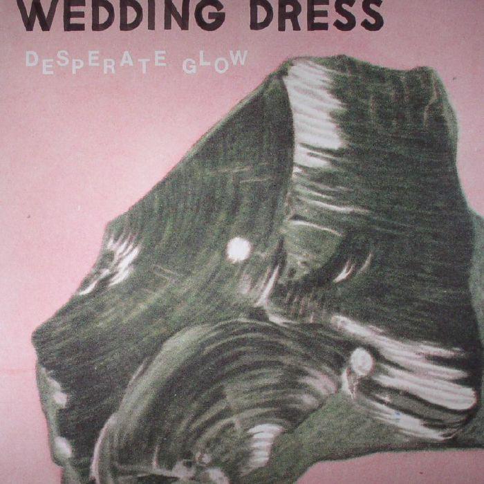 WEDDING DRESS - Desperate Glow