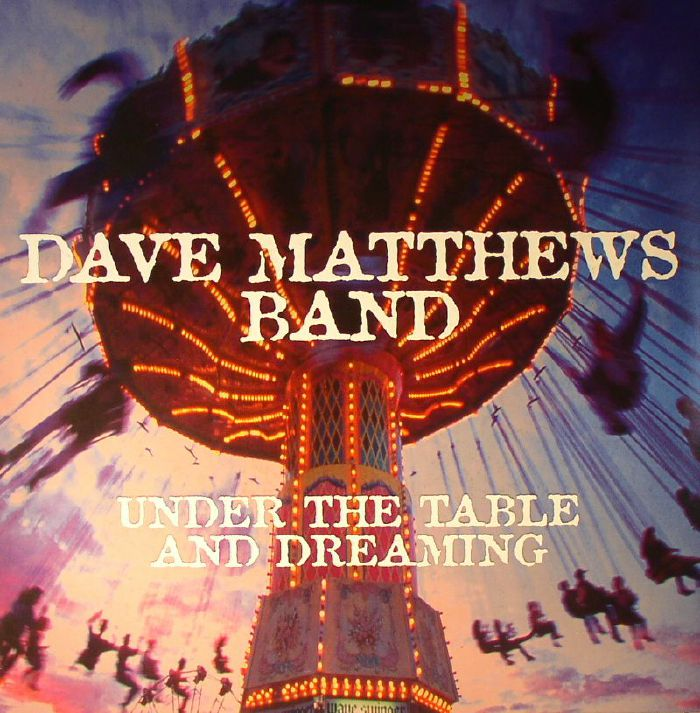 Dave Matthews Band Under The Table Amp Dreaming Vinyl At