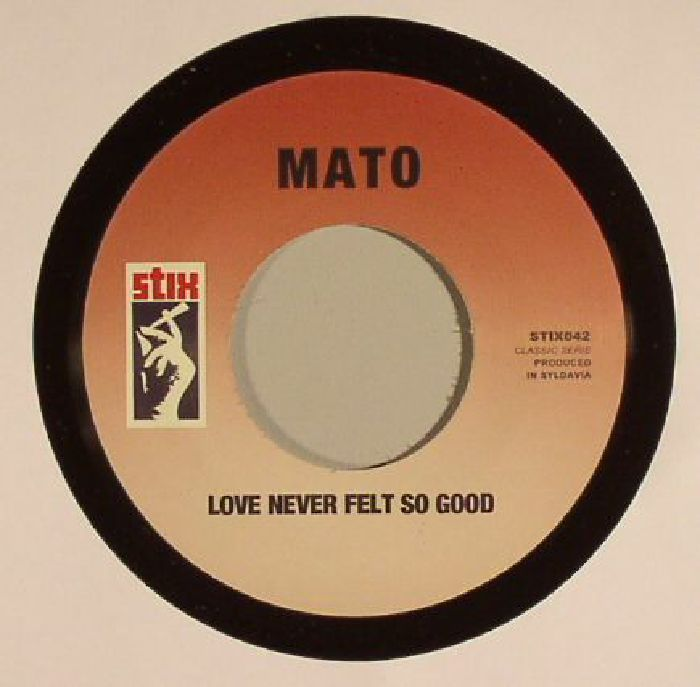 MATO - Love Never Felt So Good