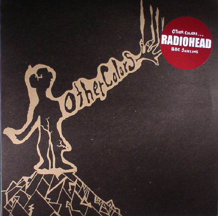 RADIOHEAD - Other Colors: BBC Sessions
