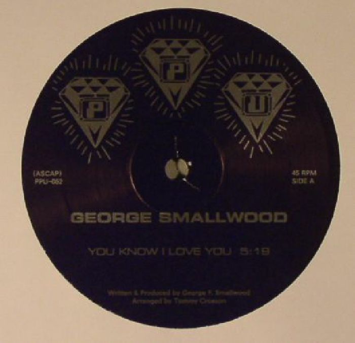 George Smallwood You Know I Love You Vinyl At Juno Records