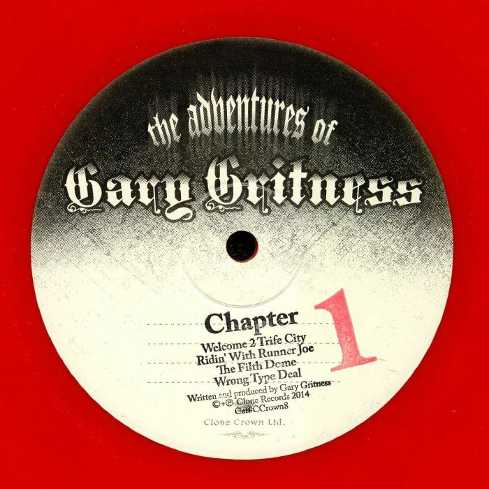 GRITNESS, Gary - The Adventures Of Gary Gritness: Chapter 1