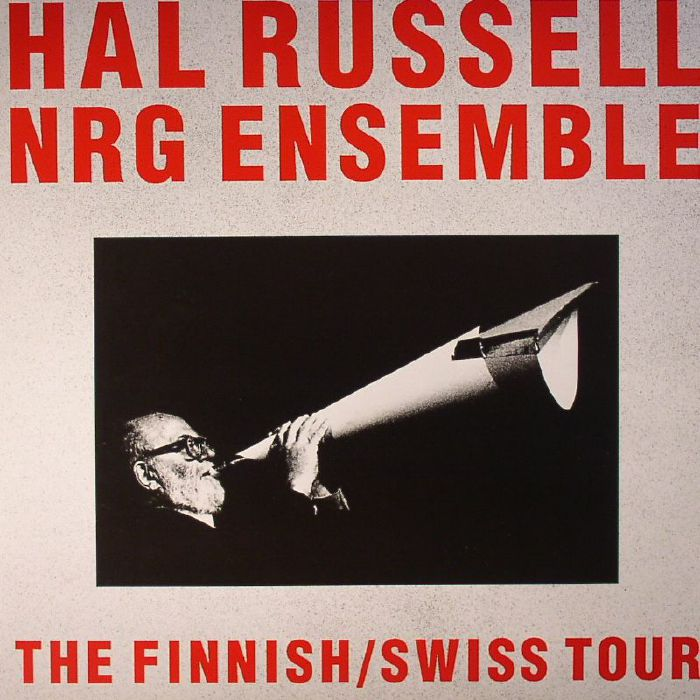 RUSSELL, Hal/NRG ENSEMBLE - The Finnish/Swiss Tour
